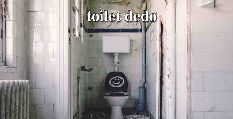 toilet dedoF